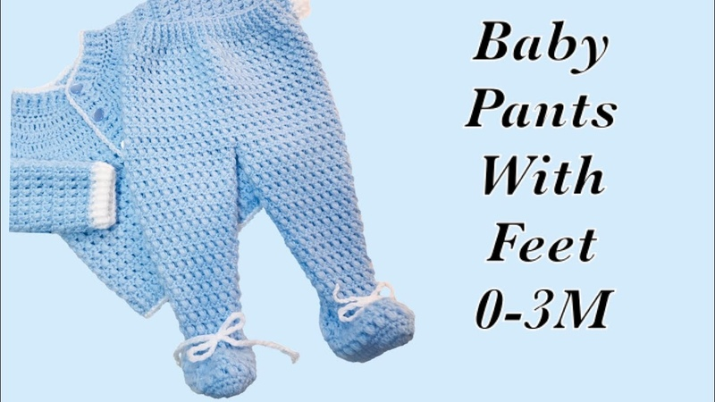 Baby Boy Set How to crochet newborn baby pants with feet | booties 0-6M LEFT -Crochet for Baby172