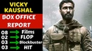 Vicky Kaushal Box Office Collection Analysis Hit, Flop and Blockbuster Movies List