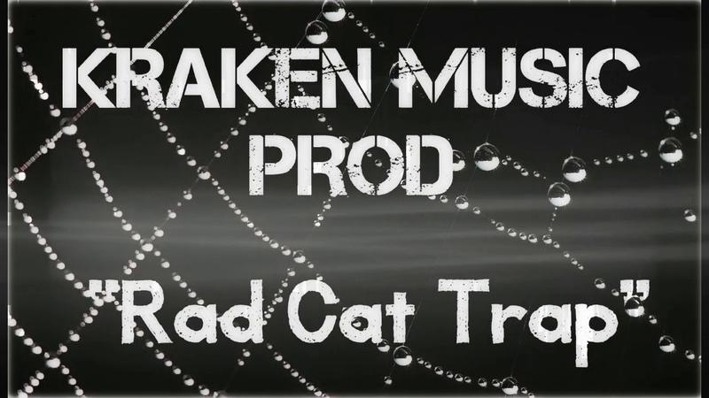 Rad Cat Trap KRAKEN MUSIC PROD beat Tape