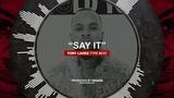SAY IT Tory Lanez x Trippie Redd Type Beat 2019 New Instru Rnb Trap Rap Instrumental Beats
