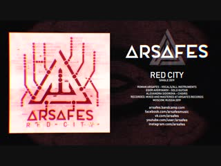 Arsafes - Red City (Single 2019)