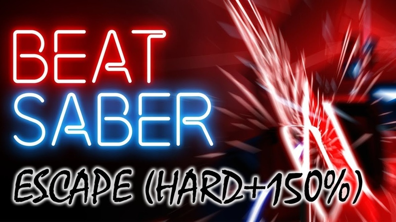 Escape Hard150% ▲ Beat Saber (PS4 VR)