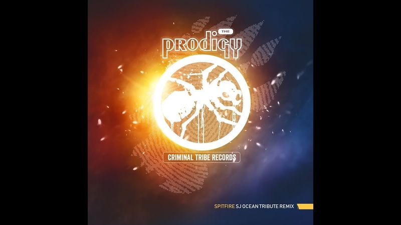 The Prodigy - Spitfire (Sj Ocean Tribute Remix) [FREE DOWNLOAD]
