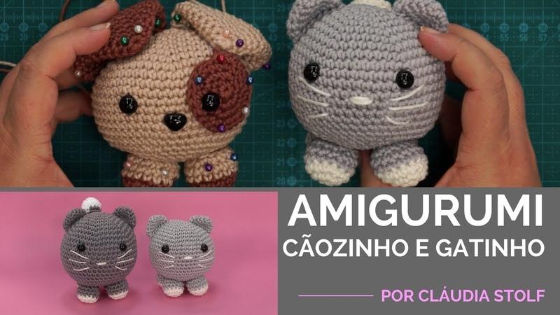 Crochê Amigurumi - Cãozinho e Gatinho