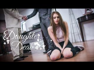 [PureTaboo] THE DAUGHTER DEAL / Elena Koshka.(ArtPorn, Rough Sex, Double Creampie, Reluctance, Corruption, Step daughter)