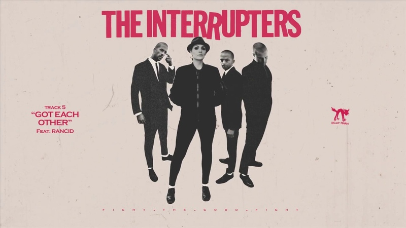 The Interrupters - Got Each Other (feat. Rancid) (Full Album Stream)