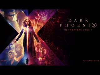Dark Phoenix ¦ Official Trailer [HD] ¦ 20th Century FOX