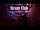 Steam Club Константин Капитонов импровизация