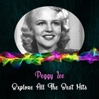 Peggy Lee альбом Explore All the Best Hits