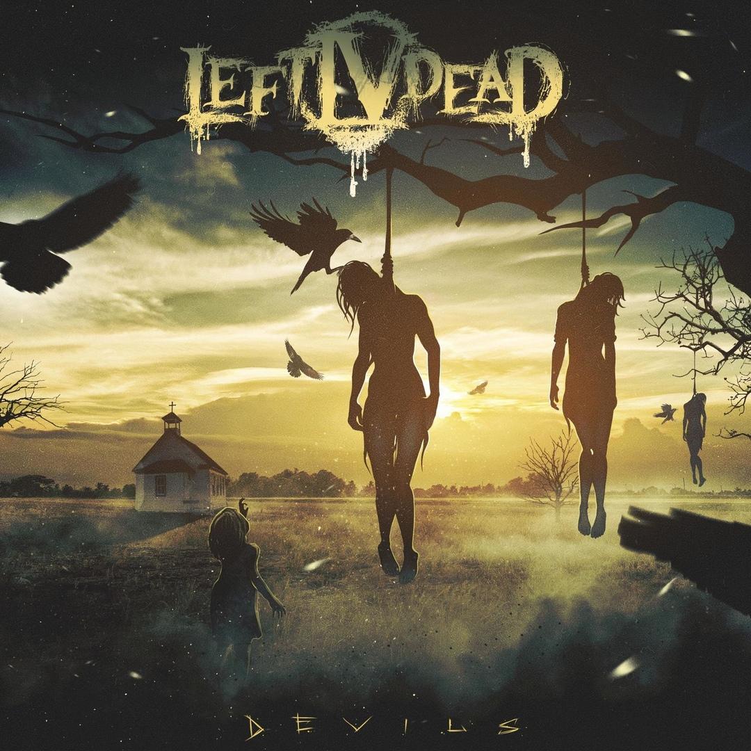 Left IV Dead - Devils [EP]