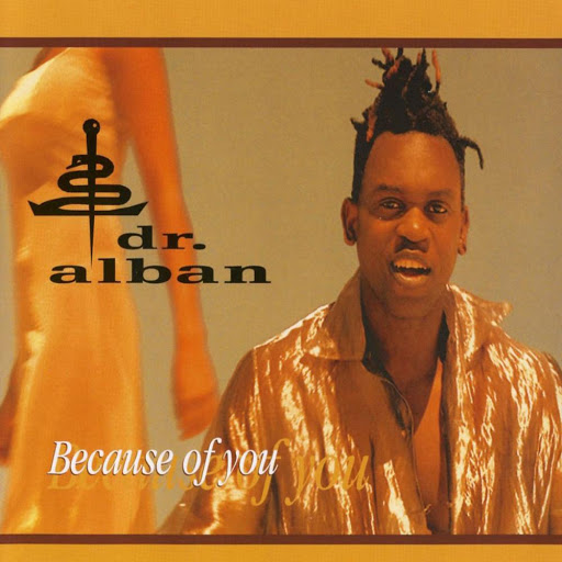 Dr. Alban альбом Because of You