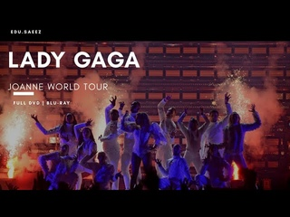 Lady Gaga | Joanne World Tour | Blu-Ray | DTS-HD 5.1 |