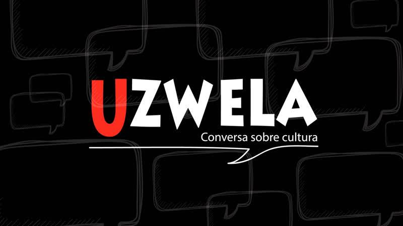 Uzwela - conversa sobre cultura, a música de Marília Calderón