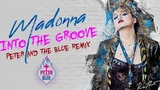 Madonna - Into The Groove (Peter &amp The Blue Remix) VJ Ni Mi's Video Mix