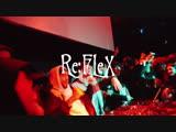 REFLEX V pt. 2