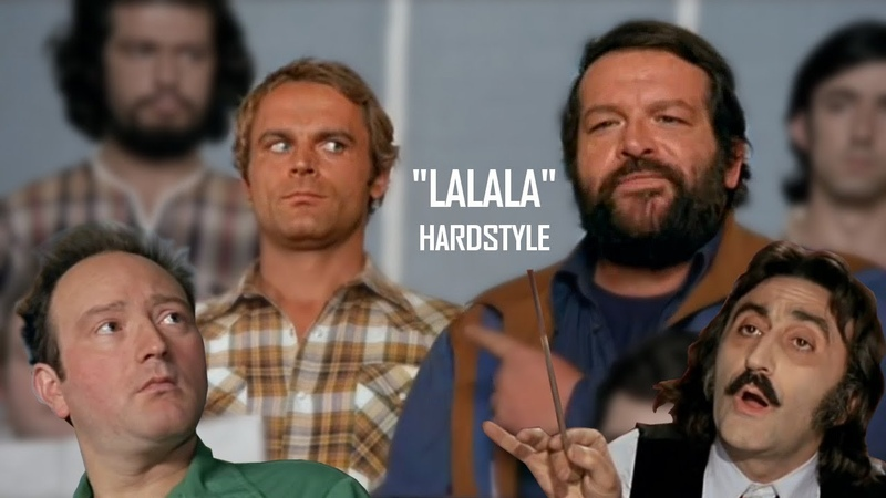 Bud Spencer Terence Hill - Lalalalalala (HARDSTYLE REMIX by High Level)