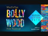 MacCoffee Bollywood Film Festival 2019   Официальный трейлер   Indian Films