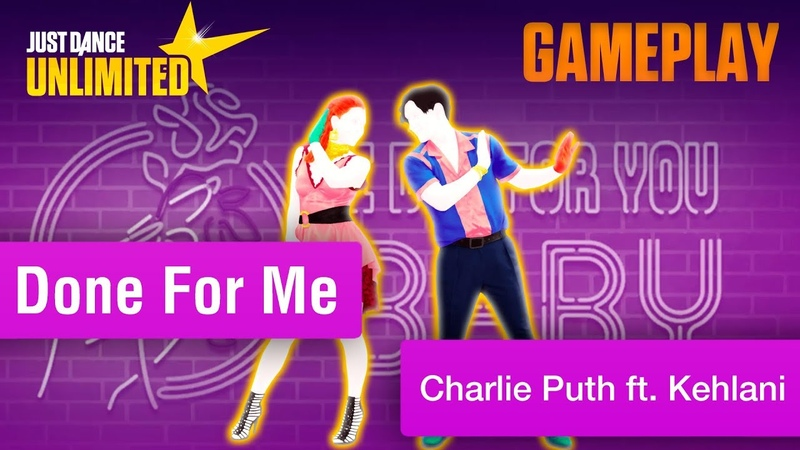 Just Dance Unlimited (2019) - Done For Me - Charlie Puth ft. Kehlani 5 star (Megastar)