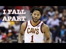Derrick Rose Mix 'I Fall Apart' 2017