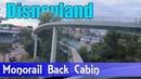 Disneyland Monorail Back Cabin Full Ride (2018)