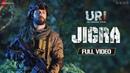 Jigra Full Video URI Vicky Kaushal Yami Gautam Siddharth B Shashwat S