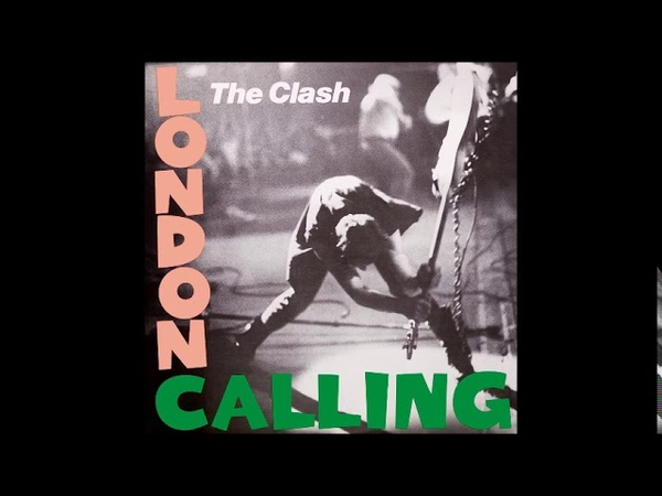 The Clash - London Calling (1979) FULL ALBUM Vinyl Rip