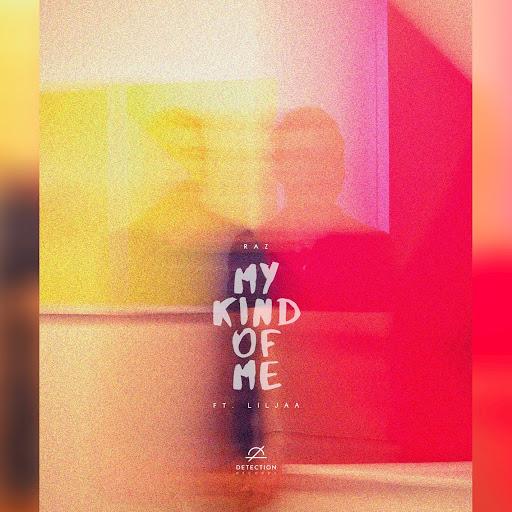 Raz альбом My Kind Of Me