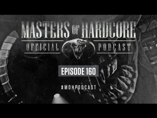 Official Masters Of Hardcore Podcast 160 by Death by Design