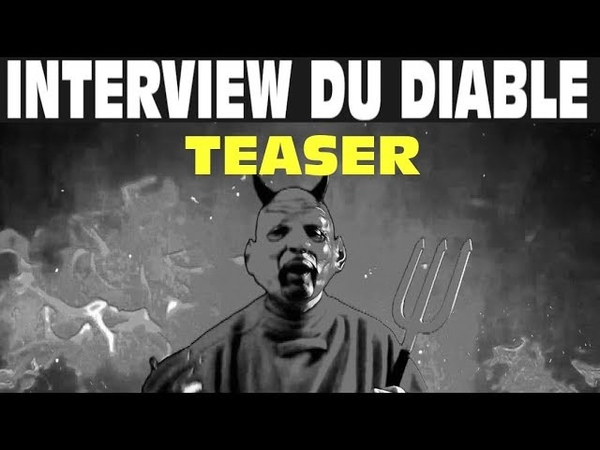 Exclusif! Interview du DIABLE (Teaser)