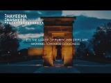 Hayeeha_-_Muhammad_Al_Muqit__Beautiful_Arabic_Nasheed__