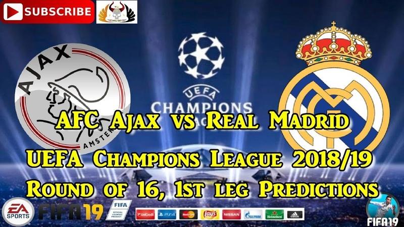 AFC Ajax vs Real Madrid | UEFA Champions League 2018-19 | Predictions FIFA 19