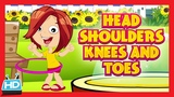 HEAD SHOULDERS KNEES and TOES Nursery Rhymes Exercise Song for Kids