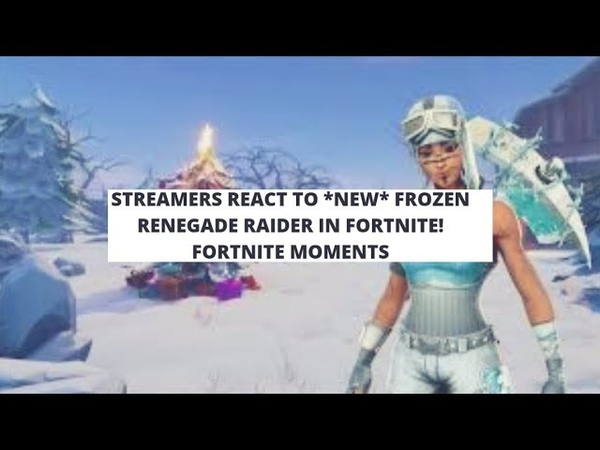Streamers React to *NEW* FROZEN RENEGADE RAIDER In Fortnite! Fortnite Moments