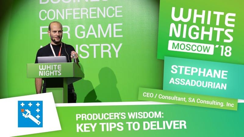Stephane Assadourian (SA Consulting. Inc) - Producer's Wisdom: Key Tips to Deliver