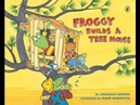 FROGGY BUILDS A TREEHOUSE Read Along Aloud Audio Story Book for Children and Kids