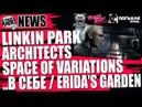 NOMERCY RADIO NEWS LINKIN PARK Architects SPACE OF VARIATIONS В СЕБЕ Erida's Garden
