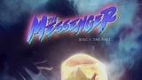 The Messenger (Original Soundtrack) Disc 1 The Past 8-bit