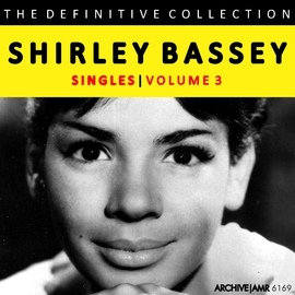 Shirley Bassey альбом The Definitive Collection - Singles, Volume 3