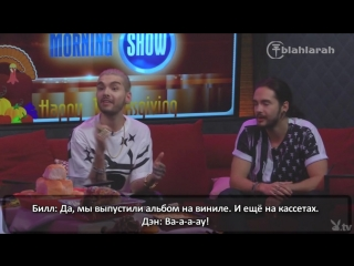 Bill and Tom Kaulitz on The Playboy Radio Morning Show (20.11.2014)