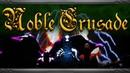 Noble Crusade Launch Trailer – Noble Crusade Gameplay