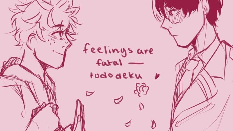 Feelings are fatal tododeku bnha