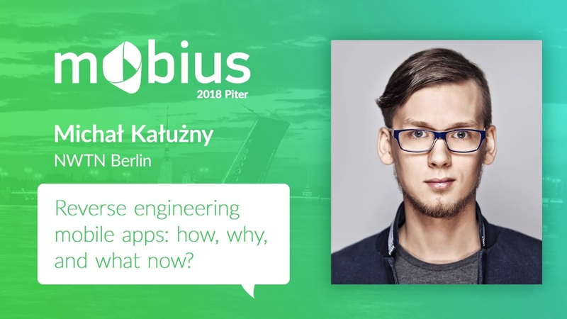 Michal Kałuzny — Reverse engineering mobile apps how, why, and what now