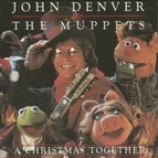 John Denver альбом A Christmas Together - John Denver & The Muppets