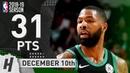 Marcus Morris Full Highlights Celtics vs Pelicans 2018 12 10 31 Pts 4 Ast 4 Rebounds