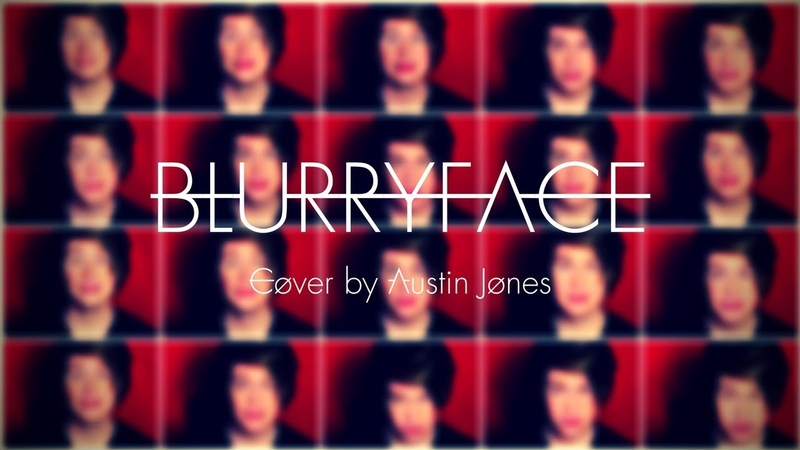 BLURRYFACE- Cover By Austin Jones (Acapella Medley)