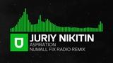 Progressive House - Juriy Nikitin - Aspiration (Numall Fix Radio Remix) Umusic Records Premiere