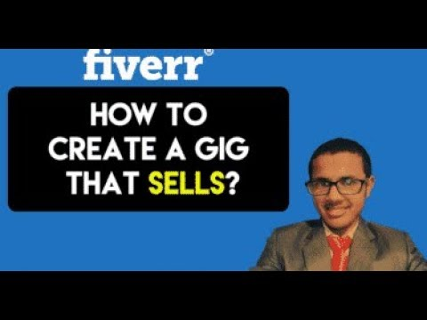 How To Create A Great Gig For Fiverr That Sells Tutorial