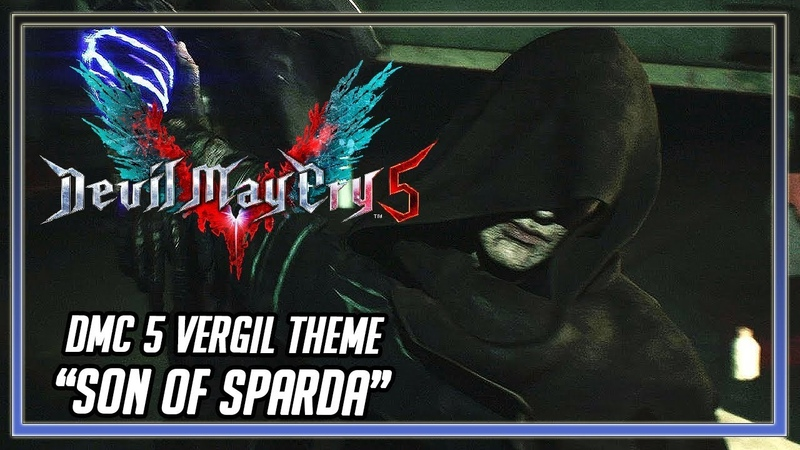 Devil May Cry 5 OST - Vergil Theme Son of Sparda (fanmade)