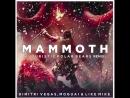 Dimitri Vegas Moguai Like Mike Mammoth Futuristic Polar Bears Remix