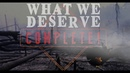 What We Deserve preview